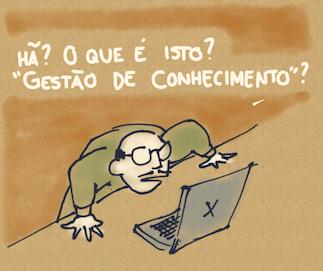 """Cartoon em que uma pessoa mostra desconhecer o significado da expressão """"gestão de conhecimento"""""""